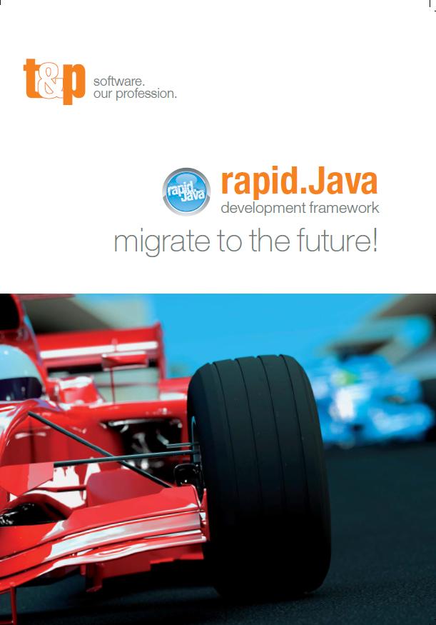 rapid.Java development framework - migrate to the future!